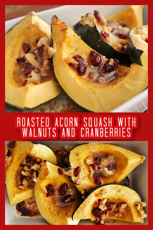 PIN for Roasted Acorn Squash with Walnuts and Cranberries