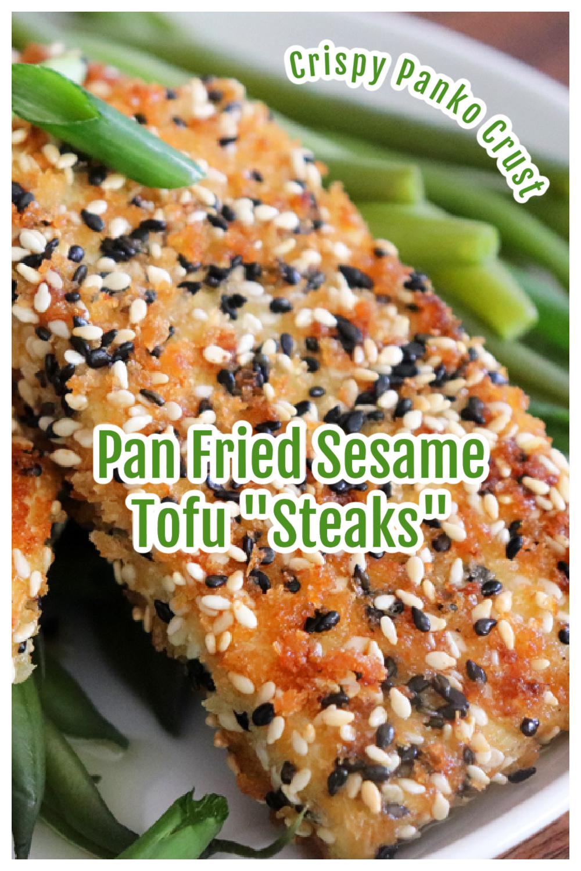PIN for Pan Seared Sesame Crusted Tofu Steaks