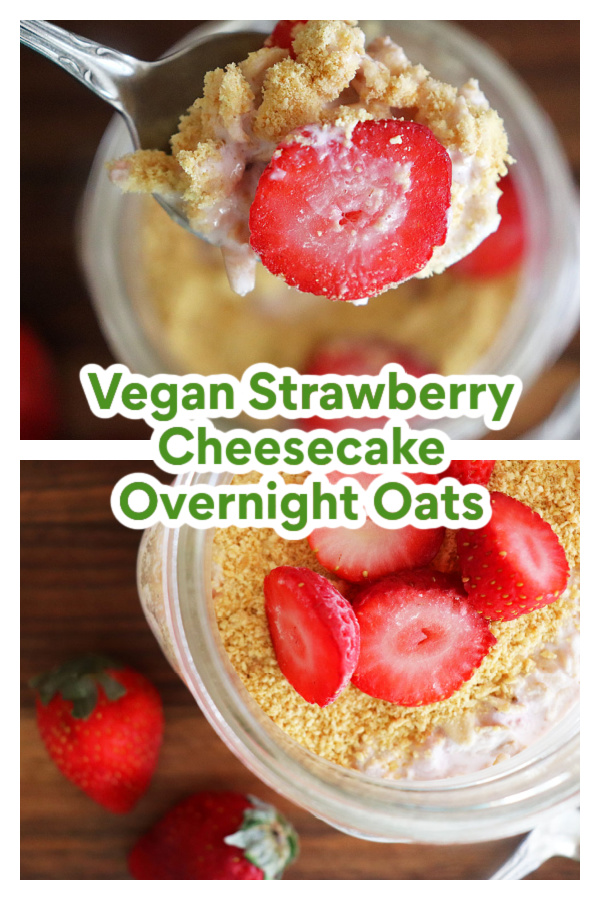 PIN for Vegan Strawberry Cheesecake Overnight Oats