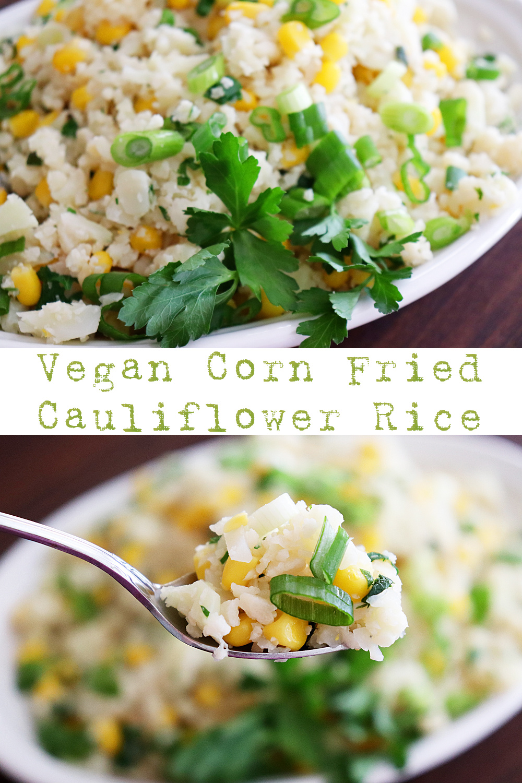 PIN for Vegan Corn Fried Cauliflower Rice